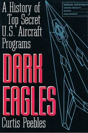 DARK EAGLES. Curtis Peebles