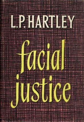 FACIAL JUSTICE. L. P. Hartley