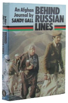 BEHIND RUSSIAN LINES. Sandy Gall.