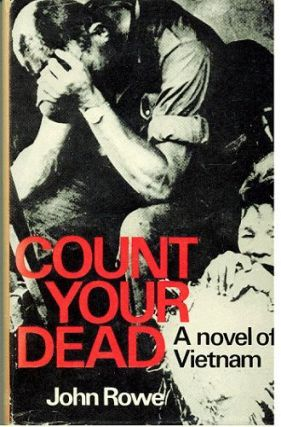 COUNT YOUR DEAD. John Rowe