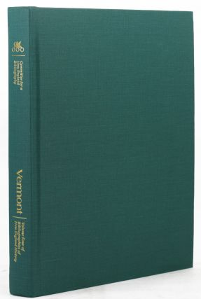 VERMONT: A BIBLIOGRAPHY OF ITS HISTORY. T. D. Seymour Bassett