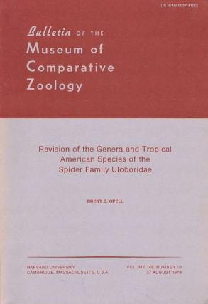 REVISION OF THE GENERA AND TROPICAL AMERICAN SPECIES OF THE SPIDER FAMILY ULOBORIDAE. Brent D. Opell