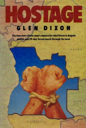HOSTAGE. Glen Dixon, Anthony Mockler
