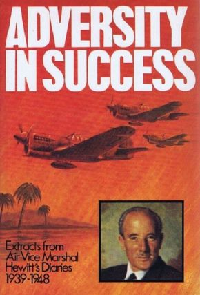 ADVERSITY IN SUCCESS. Air Vice Marshal J. E. Hewitt