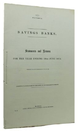 SAVINGS BANKS. Victorian Parliamentary Paper.