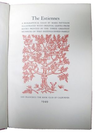 THE ESTIENNES. Estienne family Leaf Book, Mark Pattison