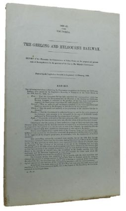 THE GEELONG AND MELBOURNE RAILWAY. Victorian Parliamentary Paper