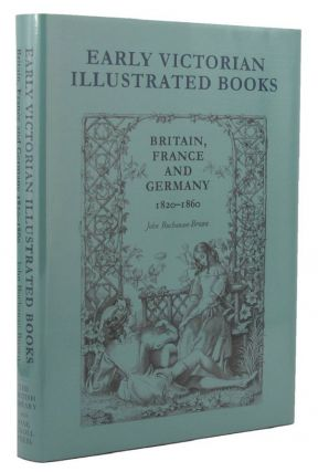 EARLY VICTORIAN ILLUSTRATED BOOKS:. John Buchanan-Brown