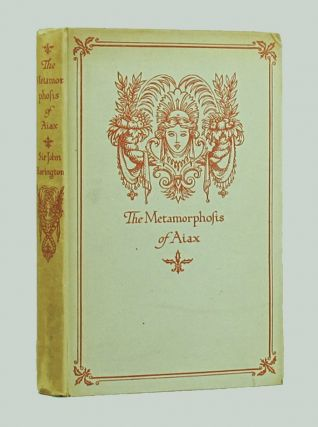 THE METAMORPHOSIS OF AJAX. Sir John Harington, Peter Warlock, pseud. of Philip Heseltine