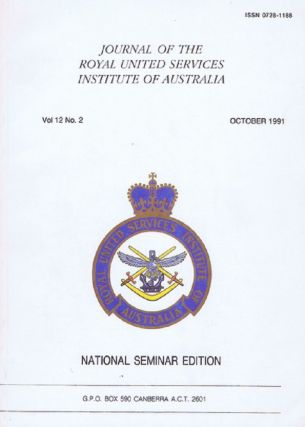 JOURNAL OF THE ROYAL UNITED SERVICES INSTITUTE OF AUSTRALIA. Brigadier W. J. Crews.