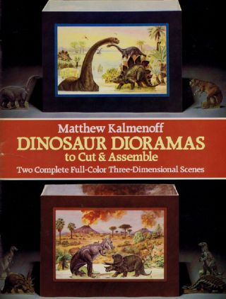 DINOSAUR DIORAMAS TO CUT & ASSEMBLE. Paper model kit., Matthew Kalmenoff.