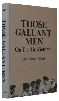 THOSE GALLANT MEN. John Stevens Berry.