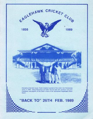 EAGLEHAWK CRICKET CLUB 1856-1989. Victoria Eaglehawk
