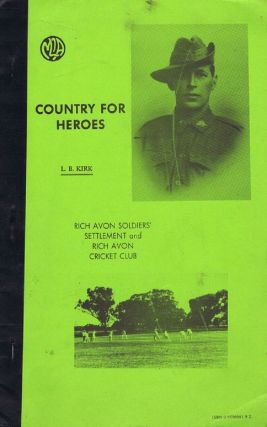 COUNTRY FOR HEROES. Victoria Rich Avon, L. B. Kirk