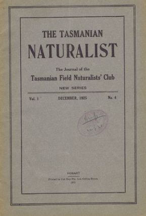 THE TASMANIAN NATURALIST. The Tasmanian Naturalist