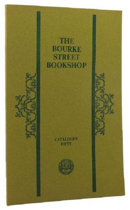 CATALOGUE FIFTY. Bourke Street Bookshop, Kay Craddock, Compiler