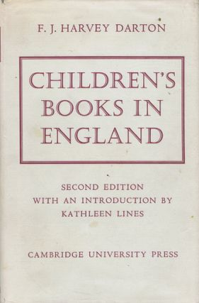 CHILDREN'S BOOKS IN ENGLAND. F. J. Harvey Darton