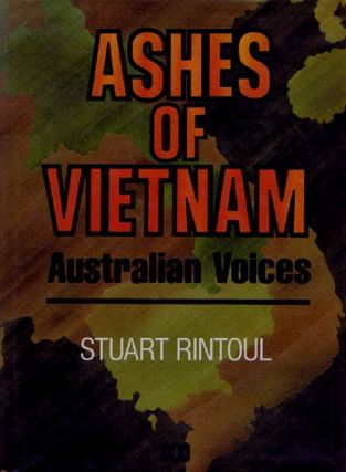 ASHES OF VIETNAM. Stuart Rintoul