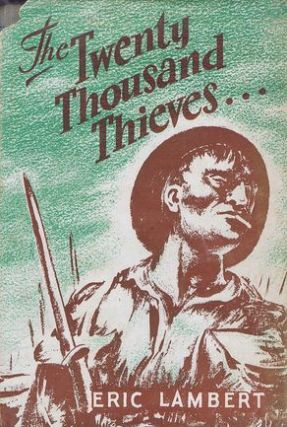 THE TWENTY THOUSAND THIEVES. Eric Lambert