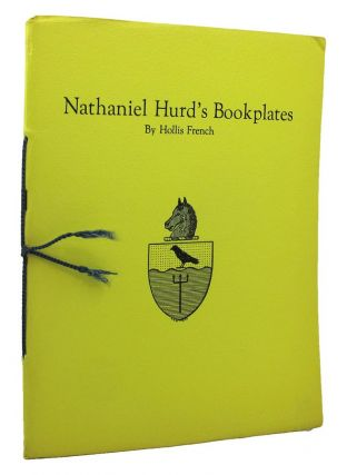 NATHANIEL HURD'S BOOKPLATES. Nathaniel Hurd, Hollis French