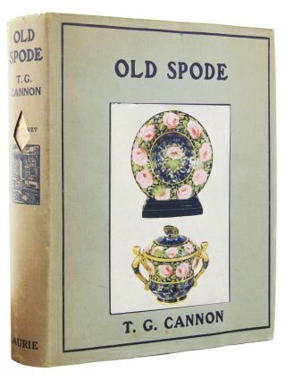 OLD SPODE. T. G. Cannon.