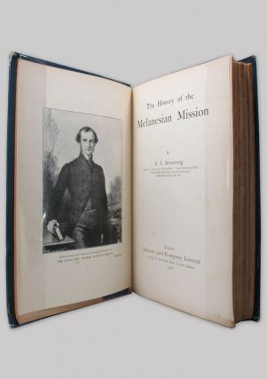 THE HISTORY OF THE MELANESIAN MISSION. E. S. Armstrong.