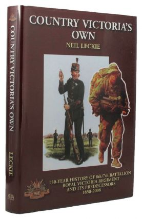 COUNTRY VICTORIA'S OWN. Australian Infantry - Royal Victoria Regiment, Neil Leckie