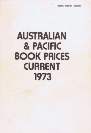 AUSTRALIAN & PACIFIC BOOK PRICES CURRENT 1973. Jennifer Allison, Barbara Palmer, Compiler