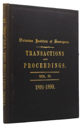 TRANSACTIONS AND PROCEEDINGS. Victorian Institute of Surveyors.