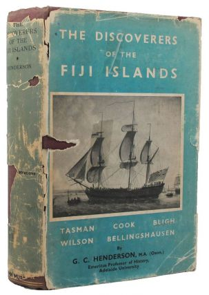 THE DISCOVERERS OF THE FIJI ISLANDS. G. C. Henderson