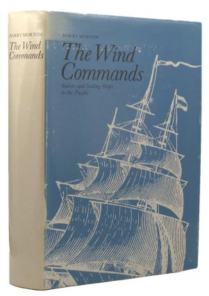 THE WIND COMMANDS:. Harry A. Morton