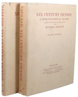 XIX CENTURY FICTION. Michael Sadleir