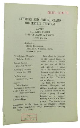 AWARD FIJI LAND CLAIMS. CASE OF ISAAC M. BROWER. Claim No. 44. American, British Claims...