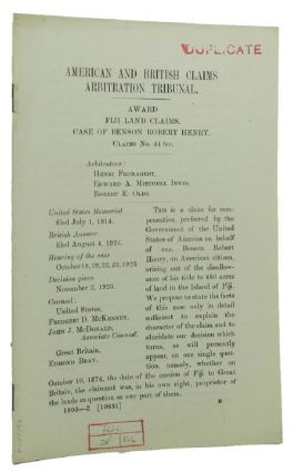 AWARD FIJI LAND CLAIMS. CASE OF BENSON ROBERT HENRY. Claims No. 44 ter. American, British Claims...