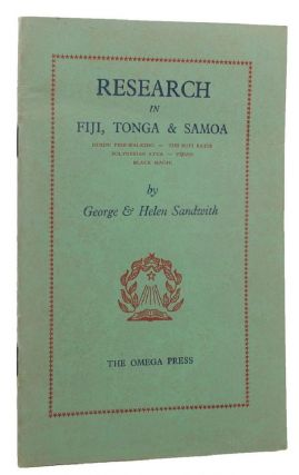RESEARCH IN FIJI, TONGA & SAMOA. George Sandwith, Helen