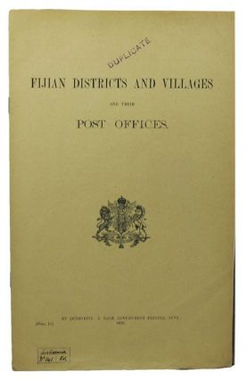 FIJIAN DISTRICTS AND VILLAGES AND THEIR POST OFFICES. Fiji