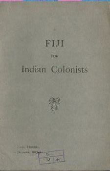 FIJI FOR INDIAN COLONISTS. From Government Records. Thos Hughes
