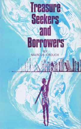 TREASURE SEEKERS AND BORROWERS. Marcus Crouch