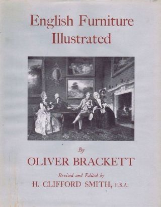 ENGLISH FURNITURE ILLUSTRATED. Oliver Brackett