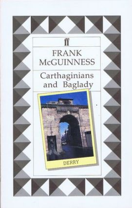CARTHAGINIANS AND BAGLADY. Frank McGuinness