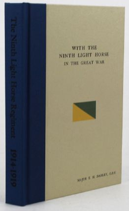 WITH THE NINTH LIGHT HORSE IN THE GREAT WAR. T. H. Darley