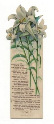 LILIES BOOKMARKER WITH BEATITUDES FROM MATTHEW 5-3-11 (c.1912). Bible celluloid bookmarker.