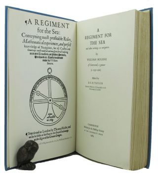 A REGIMENT FOR THE SEA and other writings on navigation. William Bourne