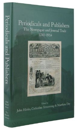 PERIODICALS AND PUBLISHERS. John Hinks, Catherine Armstrong, Matthew Day