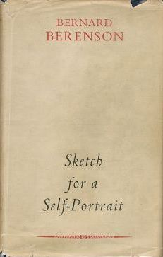 SKETCH FOR A SELF-PORTRAIT. Bernard Berenson