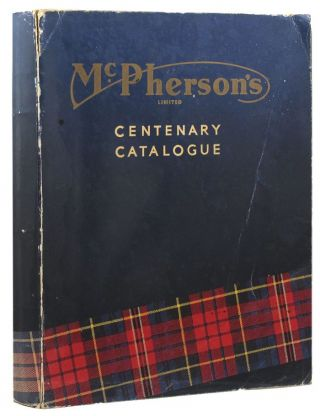 CENTENARY CATALOGUE. McPherson's Limited