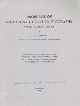 PROBLEMS OF NINETEENTH CENTURY BIOGRAPHY:. J. J. Auchmuty