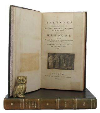 SKETCHES CHIEFLY RELATING TO THE HISTORY, RELIGION, LEARNING, AND MANNERS OF THE HINDOOS. Quintin...