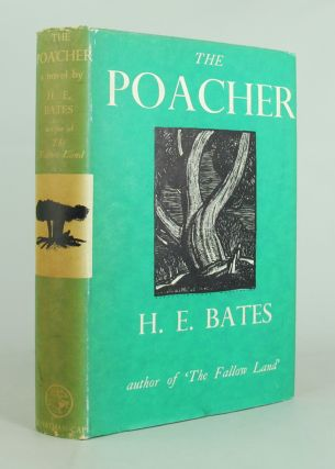 THE POACHER. H. E. Bates