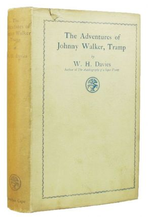 THE ADVENTURES OF JOHNNY WALKER, TRAMP. W. H. Davies